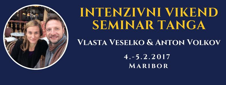 2. intenzivni vikend seminar tanga z Vlasto in Antonom